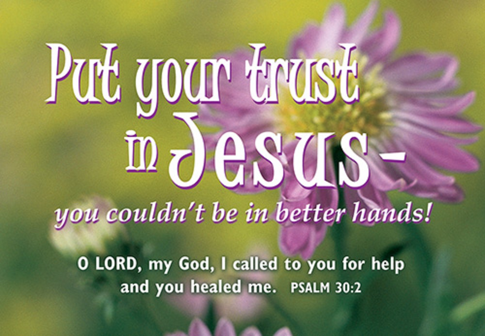 Pass It On - Put Your Trust In Jesus
