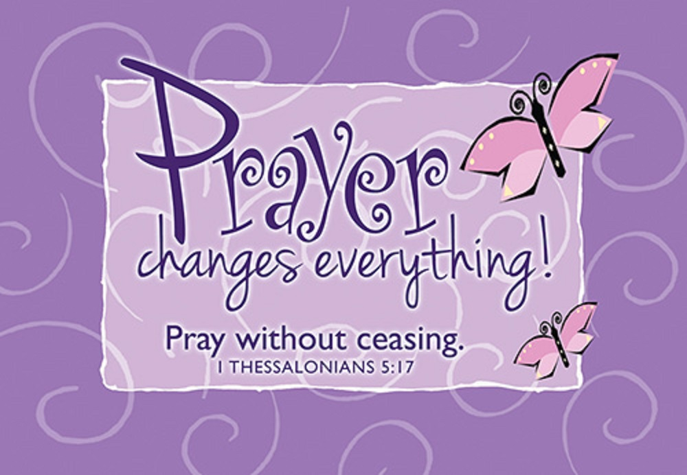 Pass it on - Prayer Changes Everything