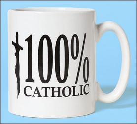 100% Catholic Ceramic Coffee Mug