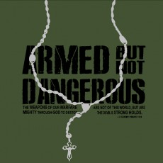 Armed but not dangerous Catholic t-shirt