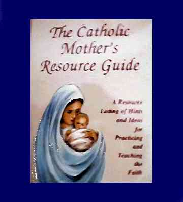 Catholic Mothers Resource Guide