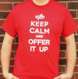 KEEP CALM & OFFER IT UP Catholic T-shirt