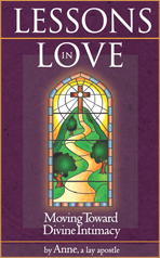 Lessons in Love by Anne, Lay Apostle