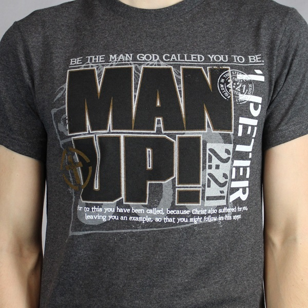 Man Up Catholic T Shirt