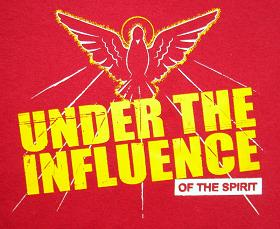 Under the Influence Holy Spirit Shirt